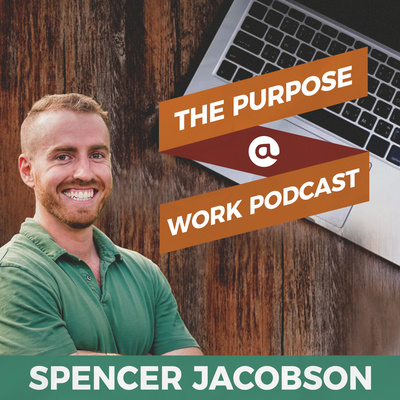 The Purpose at Work Podcast