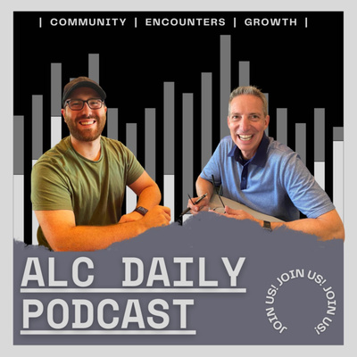 ALC Daily Podcast