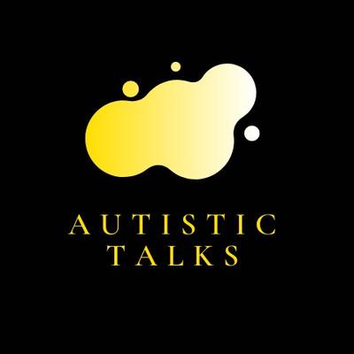 Autistic Talks
