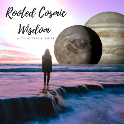 Rooted Cosmic Wisdom