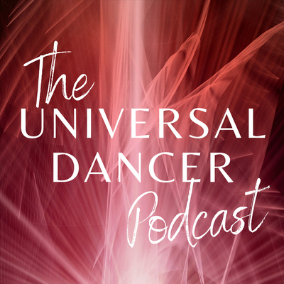 The Universal Dancer Podcast