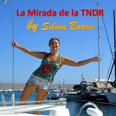 La mirada de la TNDR by Silvia