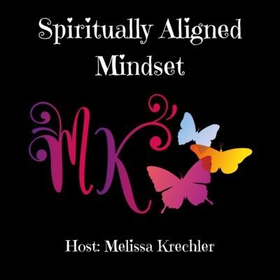 Spiritually Aligned Mindset