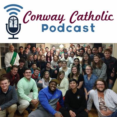 The Conway Catholic Podcast