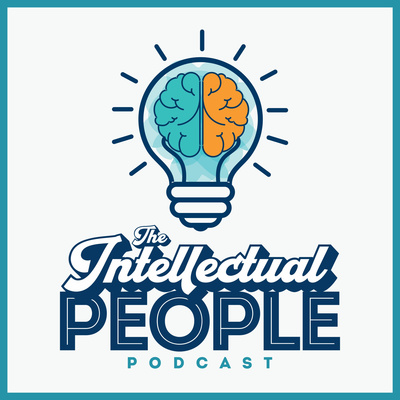 The Intellectual People Podcast