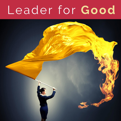 Leader for Good Podcast