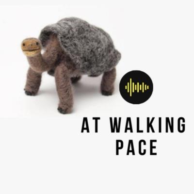 At Walking Pace