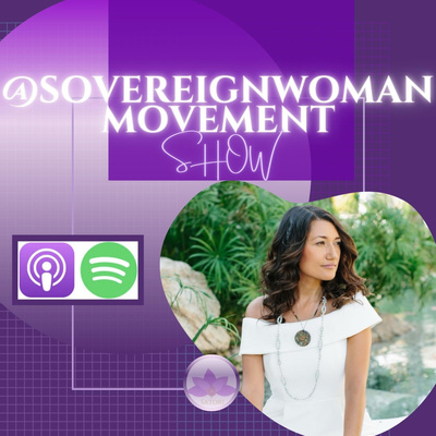 Sovereign Woman Movement Show