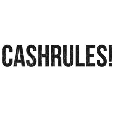 CASHRULES!