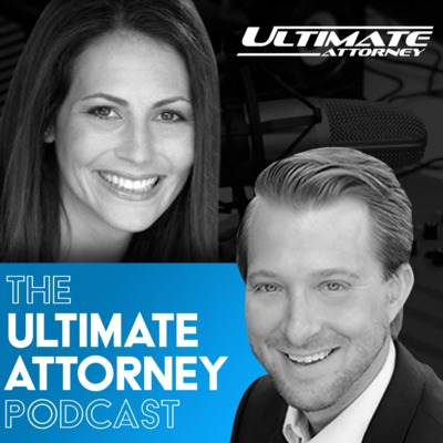 The Ultimate Attorney Podcast