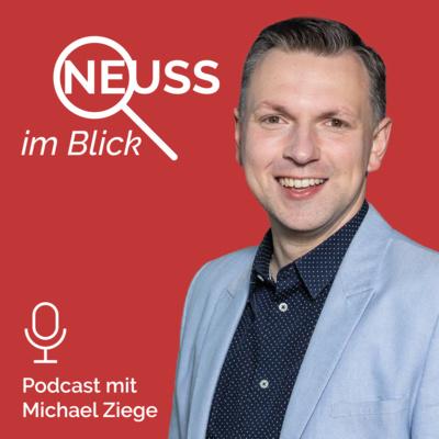 Neuss im Blick - Das Politik-Update mit Michael Ziege