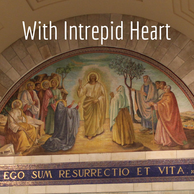 With Intrepid Heart - Lutheran Sermons and Bible Studies