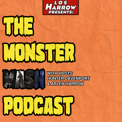 The Monster Mash Podcast