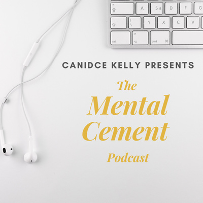 Mental Cement