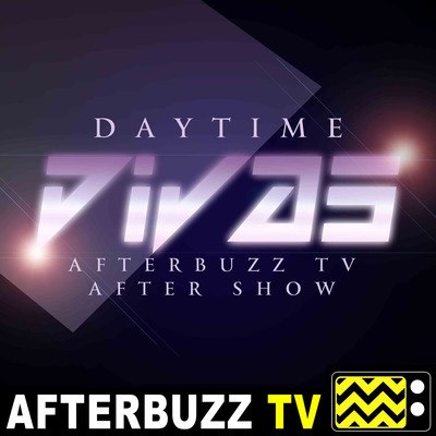 Daytime Divas Reviews and After Show - AfterBuzz TV