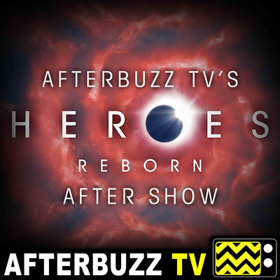 Heroes: Reborn Reviews and After Show - AfterBuzz TV