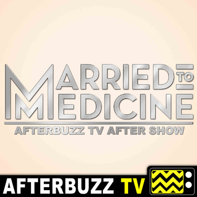 The Married to Medicine Podcast
