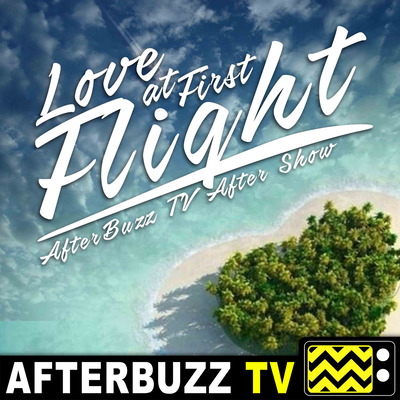 The Love At First Flight Podcast