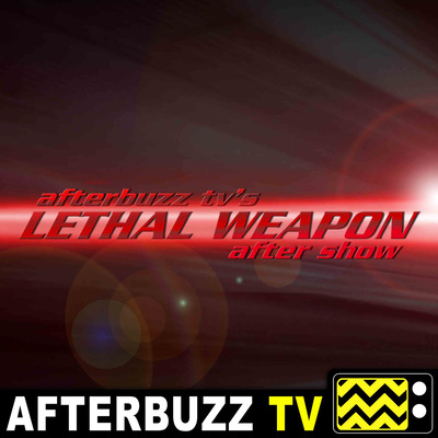 Lethal Weapon Reviews and After Show - AfterBuzz TV