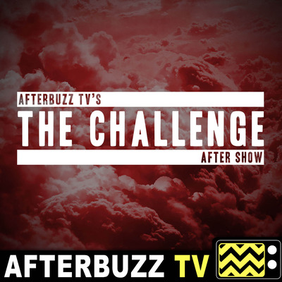 The MTV's The Challenge Podcast