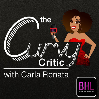 The Curvy Critic with Carla Renata