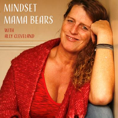 Mindset Mama Bear