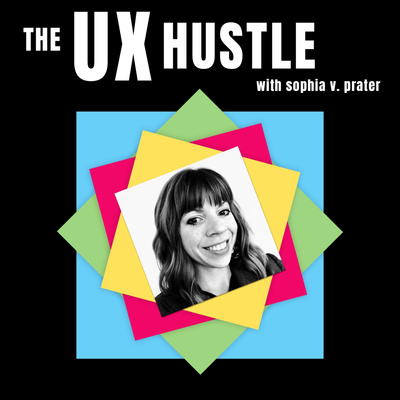 The UX Hustle