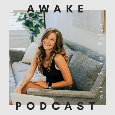 Awake - with Sarah Rylynn