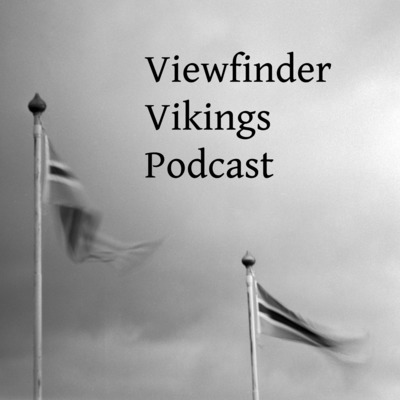 Viewfinder Vikings Podcast
