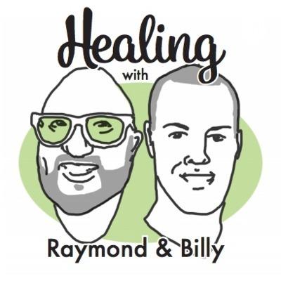 Healing with Raymond & Billy