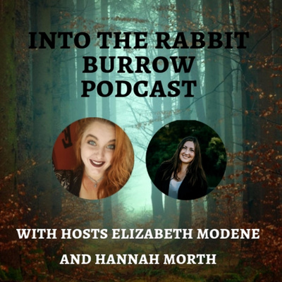 Into the Rabbit Burrow Podcast