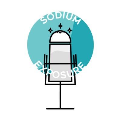Sodium Exposure Podcast