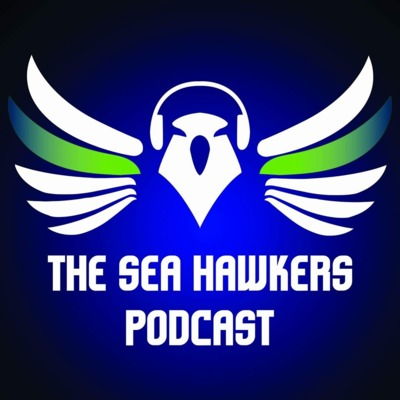 Sea Hawkers Podcast: A weekly show for Seattle Seahawks fans