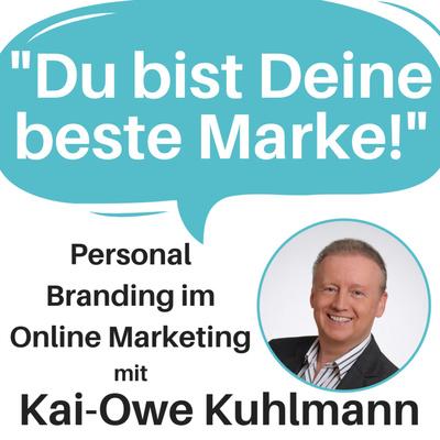 """""""Du bist Deine beste Marke!"""" Personal Branding im Online Marketing /Erfolg/Business/Mindset/Geld"""
