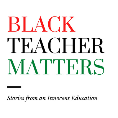 Black Teacher Matters
