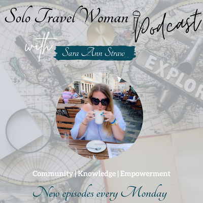 The Solo Travel Woman Podcast