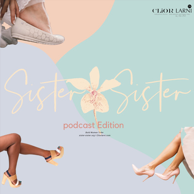 Clior Larni: Sister - Sister Podcast