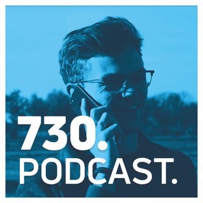 730.Podcast