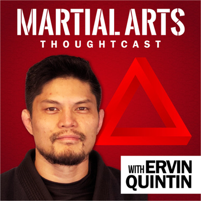 Martial Arts Thoughtcast