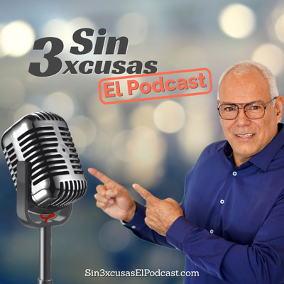 Al Exito Sin 3xcusas con Ruben Santiago [EL PODCAST]