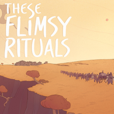 These Flimsy Rituals