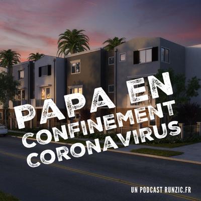 Papa en confinement Coronavirus