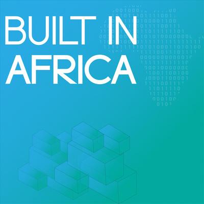 Built In Africa