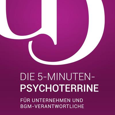 5-Minuten-Psychoterrine für Unternehmen