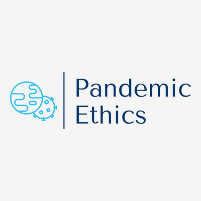 Pandemic Ethics