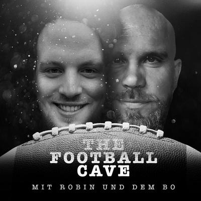 The Football Cave _ (mit Robin und dem Bo)
