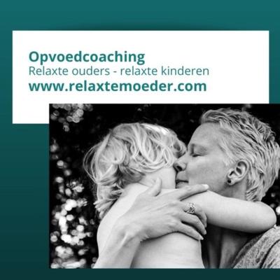 Relaxte moeder opvoedcoaching