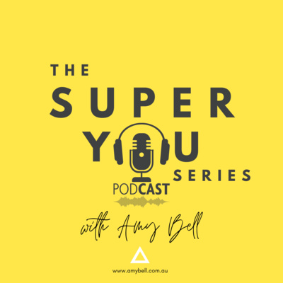 SUPERYOU Series with Amy Bell