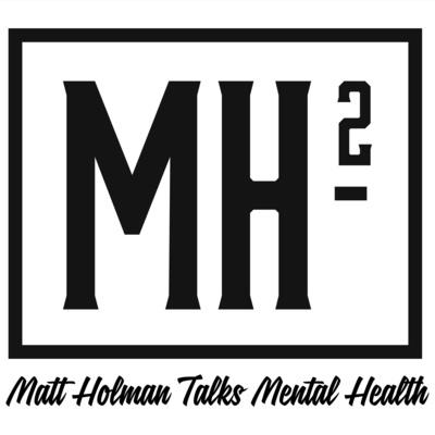 Matt Holman Talks Mental Health