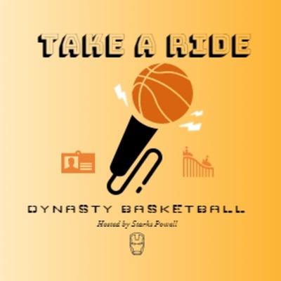Take A Ride 🎢: Fantasy Basketball